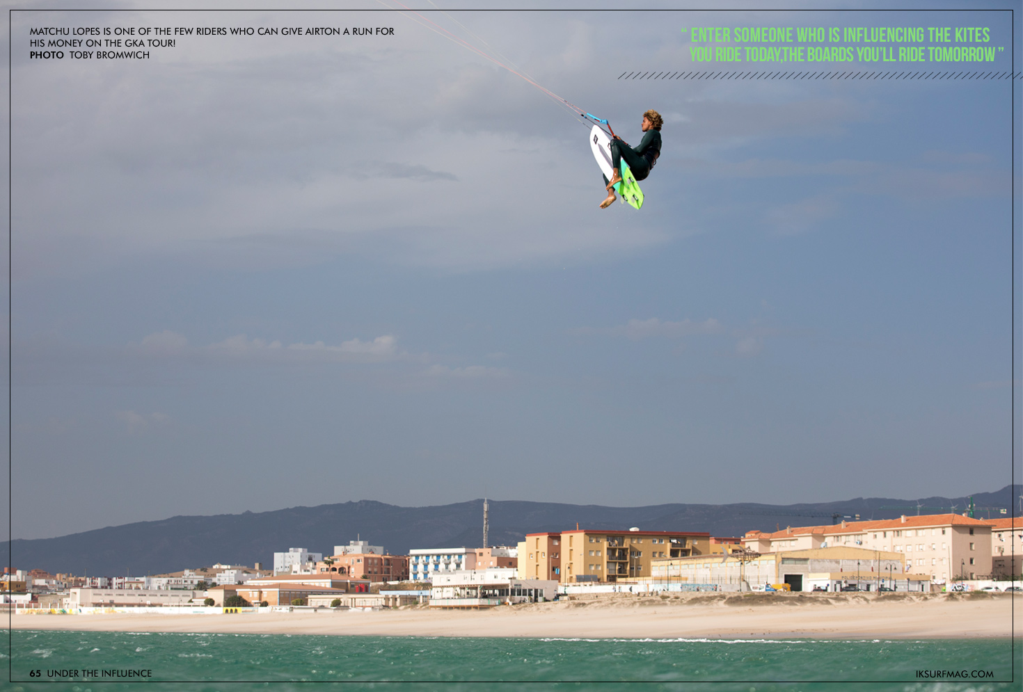 Under The Influence | Articles » Issue 65 | Free Kitesurfing